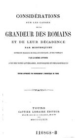 Considerations sur les causes de la grandeur des Romains et de leur decadence; suivies du dialogue de Sylla et d'Eucrate, et de Lysimaque. Avec des notes litteraires, historiques et philisophiques (par H. Briere).