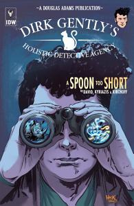 Dirk Gently s Holistic Detective Agency  A Spoon Too Short Book