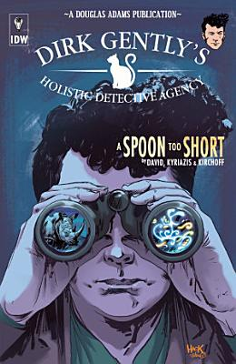 Dirk Gently s Holistic Detective Agency  A Spoon Too Short