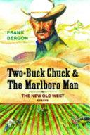 Two-Buck Chuck & The Marlboro Man