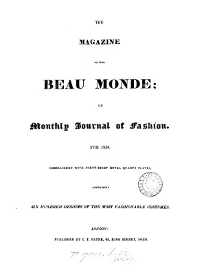 The Magazine of the beau monde  or  Monthly journal of fashion  afterw   The Nouveau beau monde  or Magazine of fashion