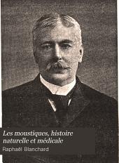 Les moustiques: histoire naturelle et médicale