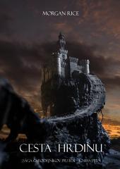 Cesta Hrdinu (Čarodejníkov Prsteň – Kniha Prvná)