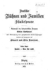Deutscher Bühnen und Familien Shakespeare: Auswahl der bedeutendsten Dramen William Shakespeares, Band 1