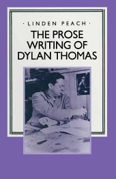 The Prose Writing of Dylan Thomas