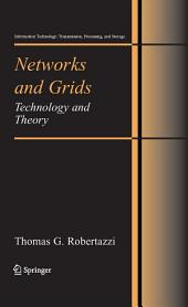 Networks and Grids: Technology and Theory