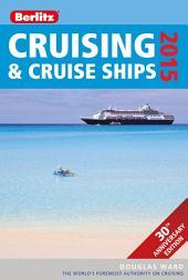 Berlitz Cruising & Cruise Ships 2015: Edition 23