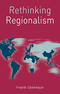 Rethinking Regionalism PDF