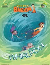 Chhota Bheem Vol. 86: Whirlpool Vol