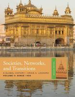 Societies  Networks  and Transitions  Volume 2  Since 1450 PDF