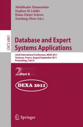 Database and Expert Systems Applications: 22nd International Conference, DEXA 2011, Bilbao, Spain, August 29 - September 2, 2011, Proceedings, Part 2
