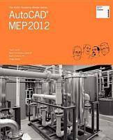 The Aubin Academy Master Series  AutoCAD MEP 2012 PDF
