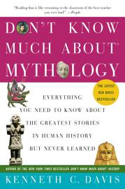Don T Know Much About Mythology