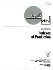 1977 census of manufactures: subject series : indexes of production