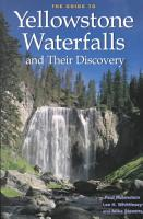 The Guide to Yellowstone Waterfalls and Their Discovery PDF