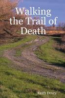 Walking the Trail of Death PDF