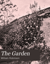 The Garden: An Illustrated Weekly Journal of Gardening in All Its Branches, Volume 64