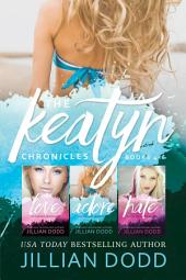 The Keatyn Chronicles: Books 4-6