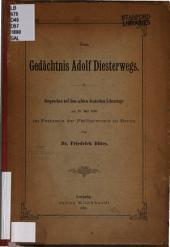 Zum gedächtnis Adolf Diesterwegs: Gesprochen auf dem 8. deutschen lehrertage am 27. mai, 1890 im festsaale der Philharmonie zu Berlin