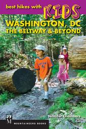 Best Hikes with Kids: Washington DC, The Beltway & Beyond