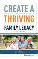 Create a Thriving Family Legacy
