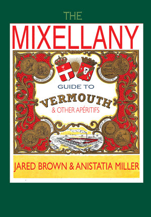 The Mixellany Guide to Vermouth   Other Aperitifs
