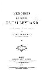 Mémoires du prince de Talleyrand: Volume3