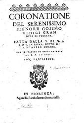 Coronatione del serenissimo signore Cosimo Medici, etc