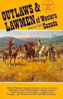 Outlaws   Lawmen of Western Canada