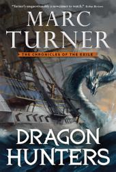 Dragon Hunters: The Chronicle of the Exile, Book Two