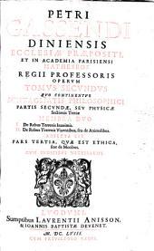 Opera omnia in sex tomos divisa: Hactenus edita auctor ante obitum recensuit, auxit, illustravit, Volume 2