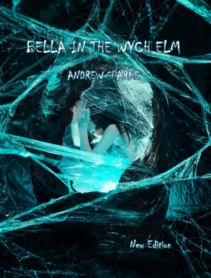 Bella In The Wych Elm