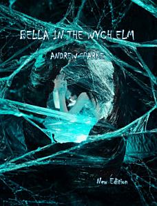 Bella In The Wych-Elm