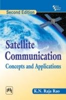 SATELLITE COMMUNICATION: CONCEPTS AND APPLICATIONS, Edition 2