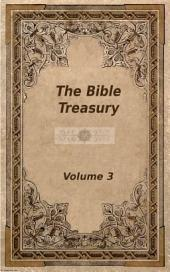 The Bible Treasury: Christian Magazine Volume 3, 1860-1 Edition