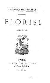 Florise: comédie
