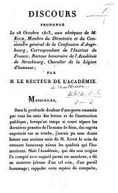 Discours prononcé le 28 Octobre 1813, aux obsèques de M. Koch ... Par M. le Recteur de l'Académie (de Strasbourg) [L. S. J. de Bernard de Montbrison].