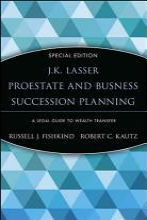 J K  Lasser ProEstate and Business Succession Planning PDF