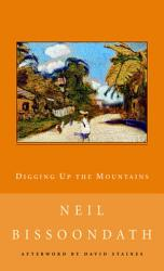 Digging Up The Mountains Book PDF