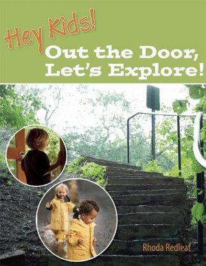Hey Kids  Out the Door  Let s Explore