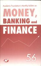 Academic Foundation S Bulletin On Money  Banking And Finance Volume  56 Analysis  Reports  Policy Documents PDF