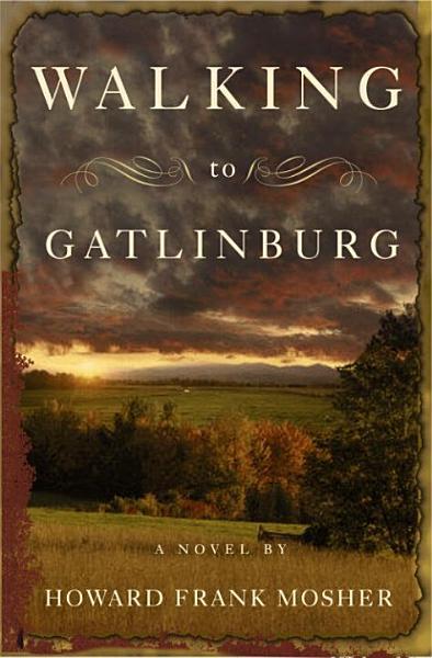 Download Walking to Gatlinburg Book