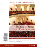 Politics in States and Communities Books a la Carte Plus Mysearchlab with Etext    Access Card Package