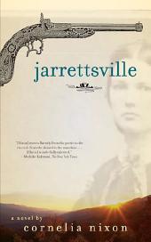 Jarrettsville: A Novel