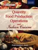 Quantity Food Production Operations and Indian Cuisine PDF