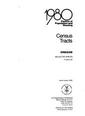 1980 Census of Population and Housing: Census tracts. Oregon, selected areas