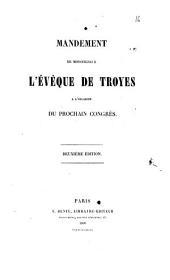 Mandement de monseigneur l'évêque de Troyes à l'occasion du prochain congrès