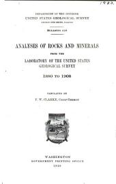 Analyses of Rocks and Minerals from the Laboratory of the United States Geological Survey, 1880 to 1908