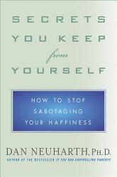 Secrets You Keep From Yourself Book PDF