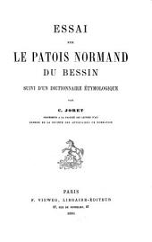 Essai sur le patois normand du Bessin: suivi d'un dictionnaire étymologique